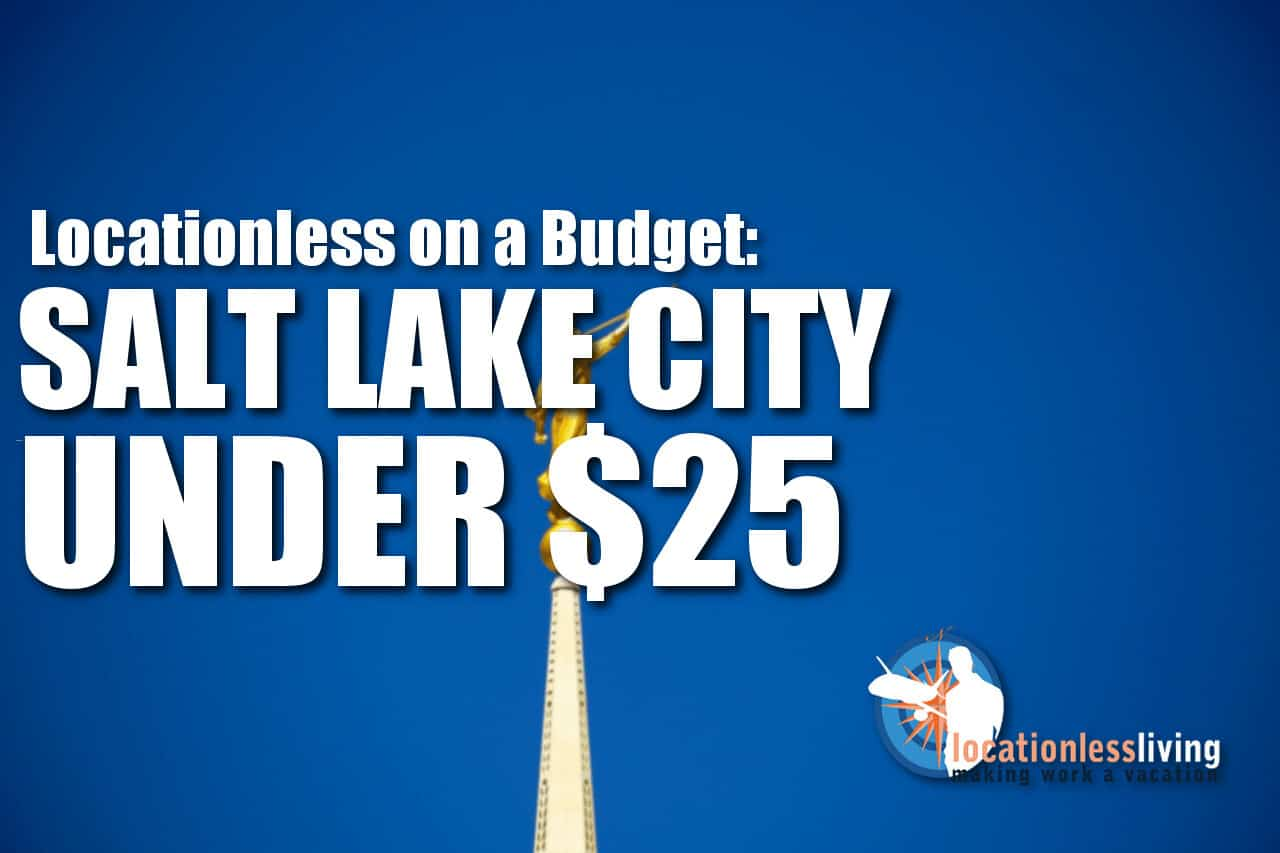 A Day In Salt Lake City For Under $25