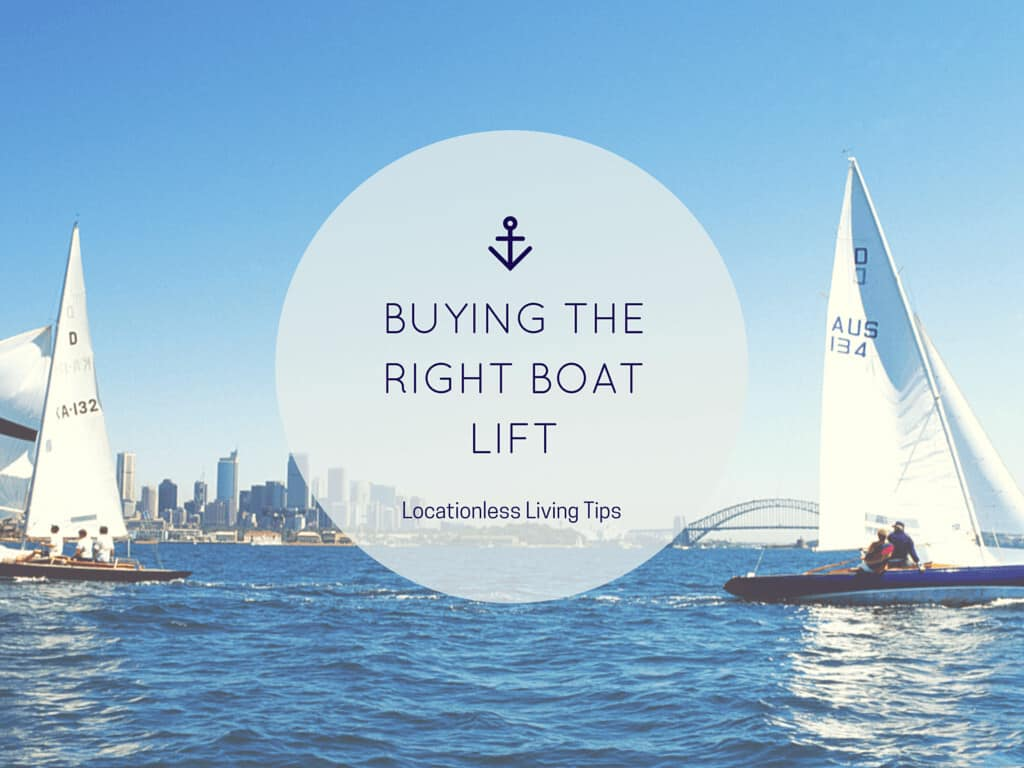 8 Tips for Buying the Right Boat Lift